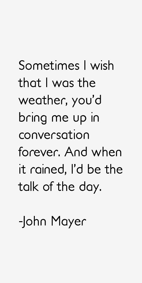 John Mayer Quotes & Sayings