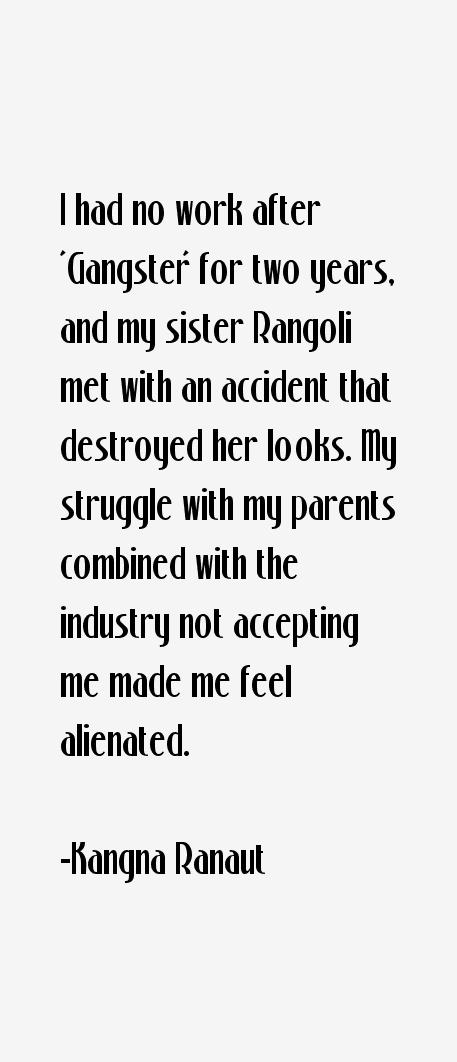 Kangna Ranaut Quotes