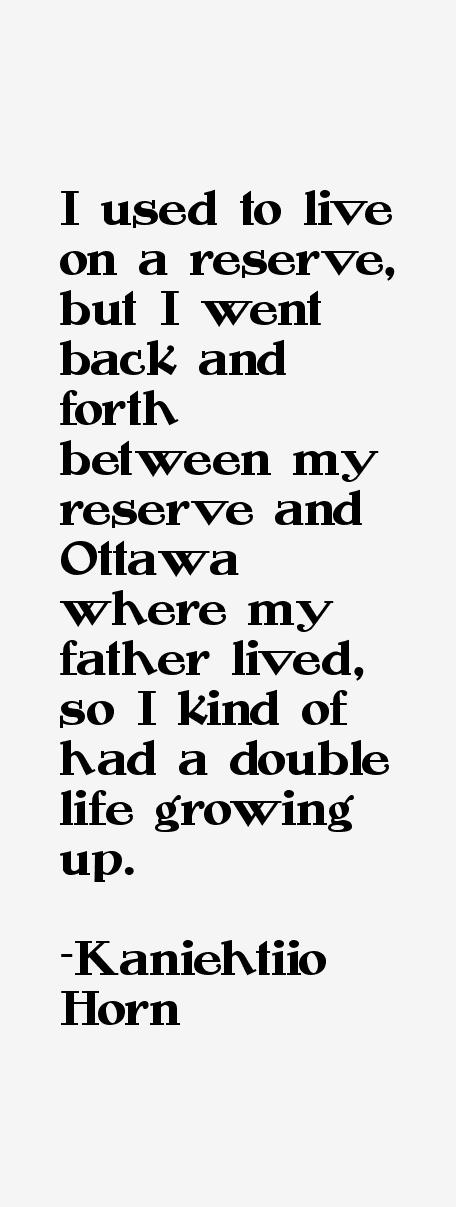 Kaniehtiio Horn Quotes
