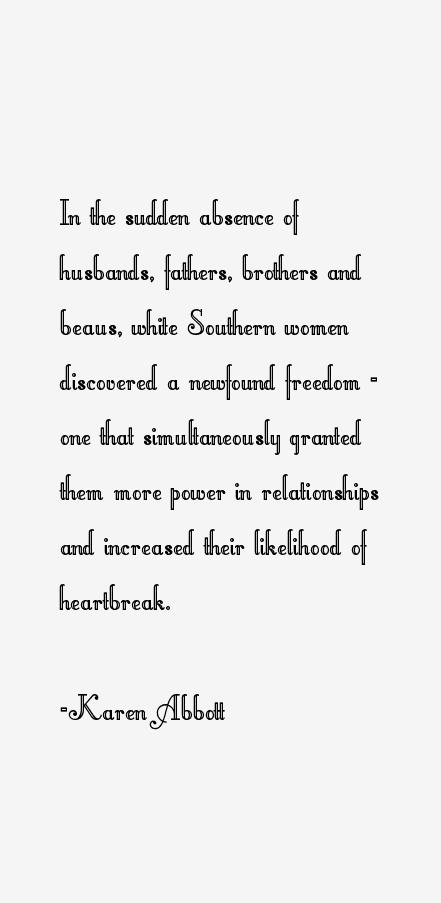 Karen Abbott Quotes