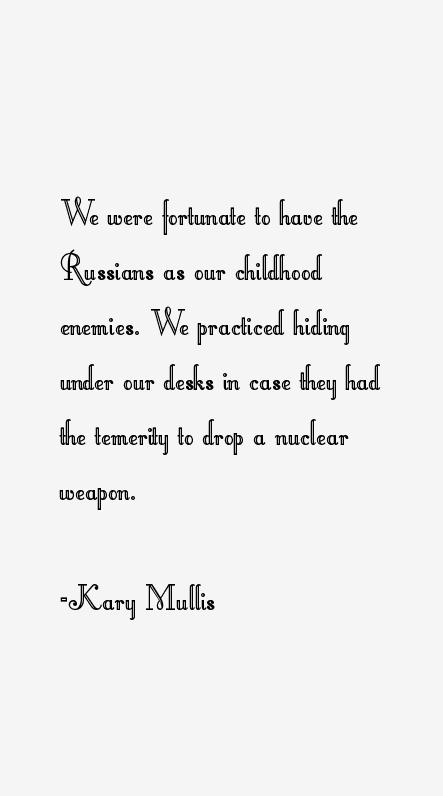 Kary Mullis Quotes