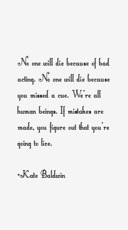 Kate Baldwin Quotes