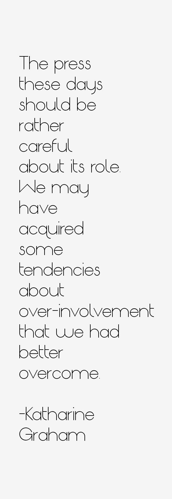 Katharine Graham Quotes