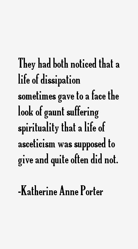 Katherine Anne Porter Quotes