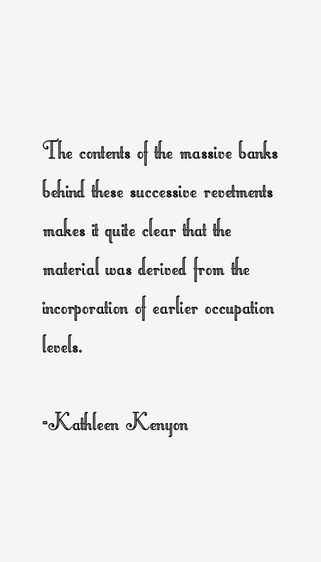 Kathleen Kenyon Quotes
