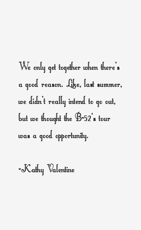 Kathy Valentine Quotes
