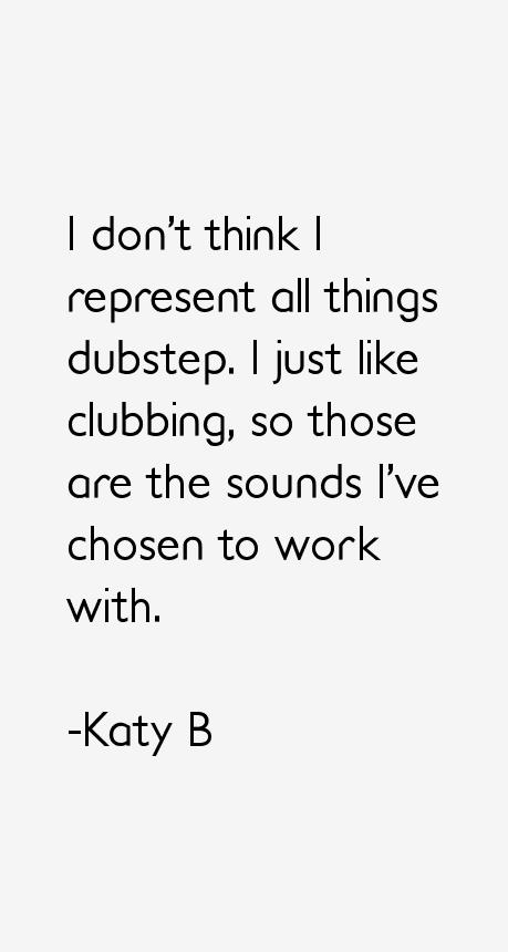 Katy B Quotes