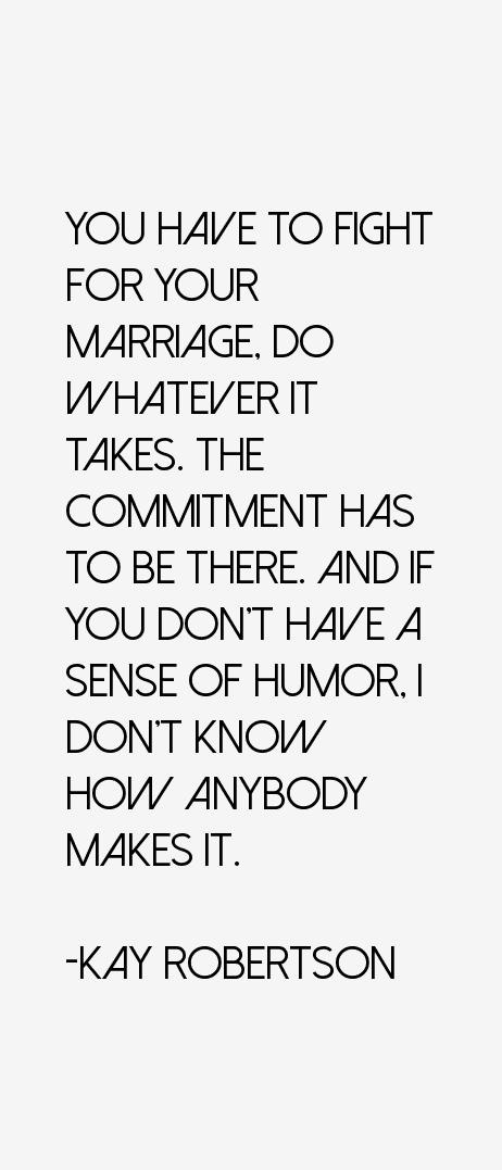 Kay Robertson Quotes
