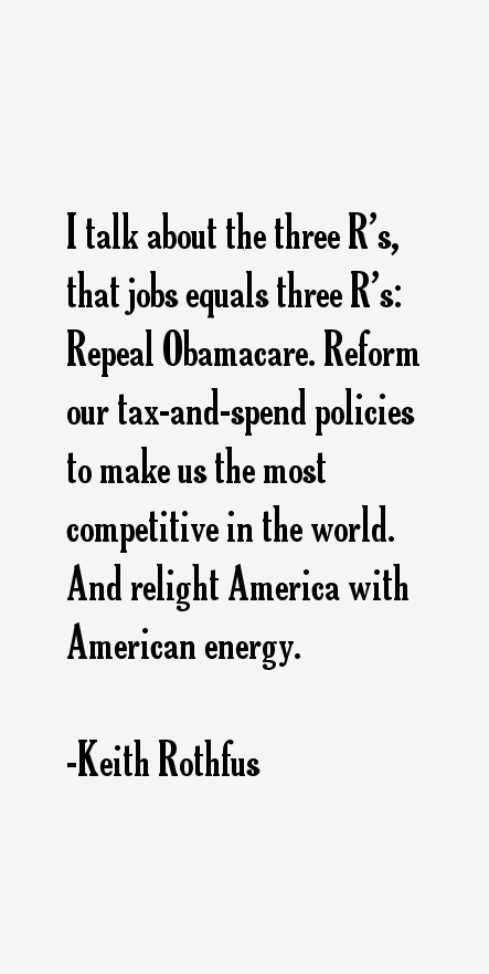 Keith Rothfus Quotes