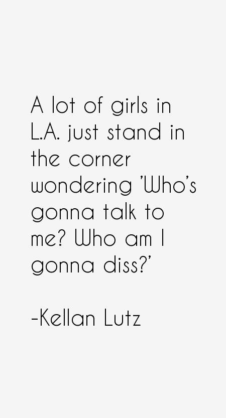 Kellan Lutz Quotes