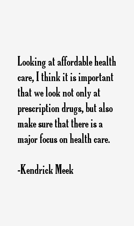 Kendrick Meek Quotes