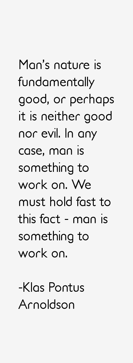 Human Nature Is Neither Good Nor Evil
