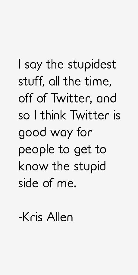 Kris Allen Quotes