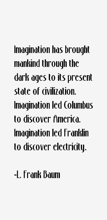 L. Frank Baum Quotes