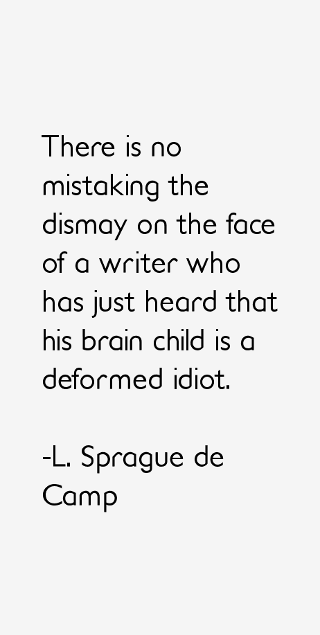 L. Sprague de Camp Quotes