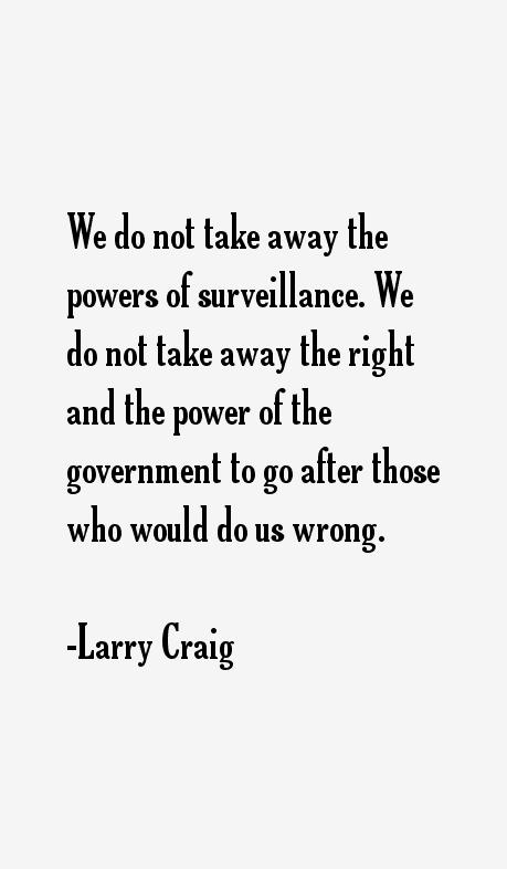 Larry Craig Quotes