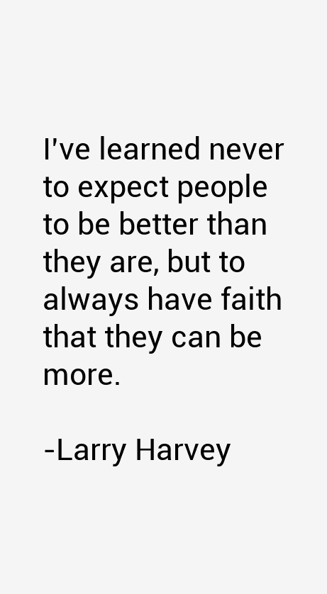 Larry Harvey Quotes