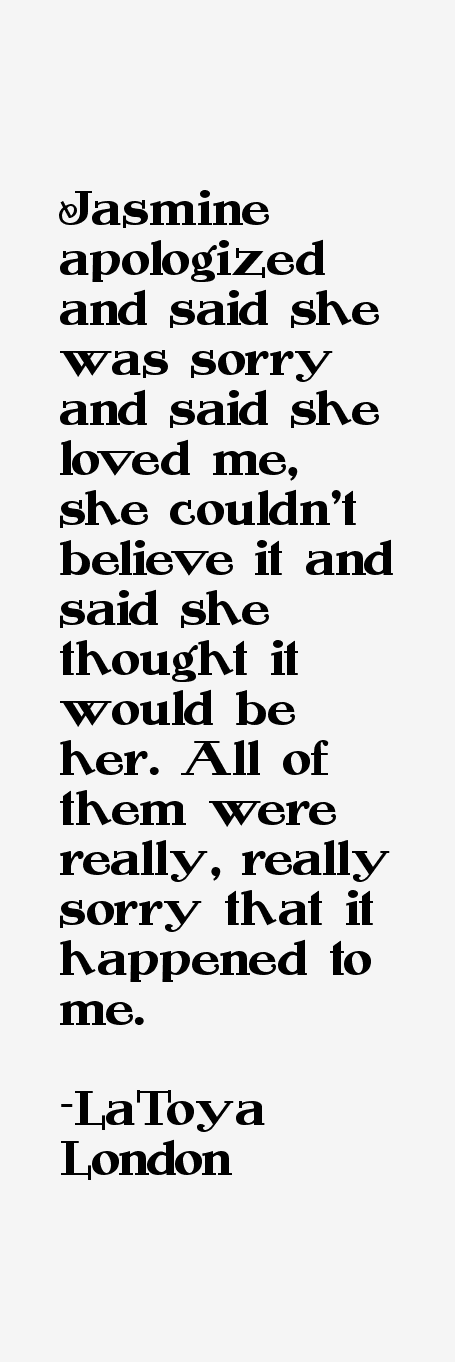 LaToya London Quotes