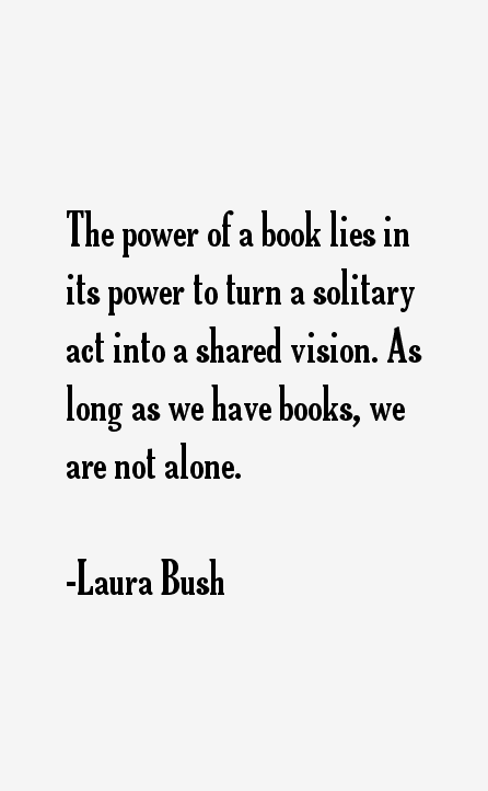 Laura Bush Quotes
