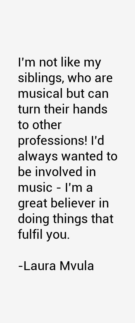 Laura Mvula Quotes