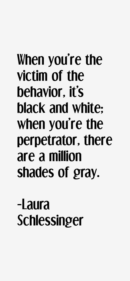 Laura Schlessinger Quotes
