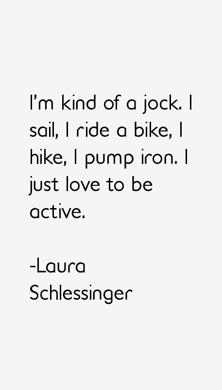 Laura Schlessinger Quotes