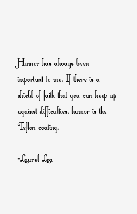 Laurel Lea Quotes