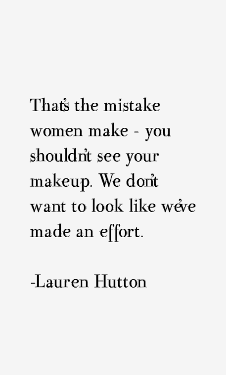 Lauren Hutton Quotes