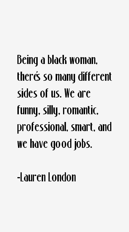 Lauren London Quotes
