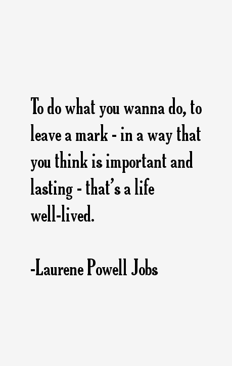 Laurene Powell Jobs Quotes