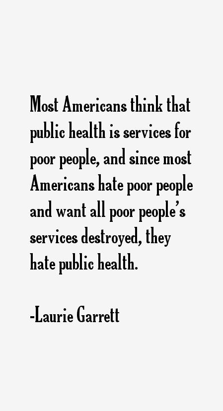 Laurie Garrett Quotes