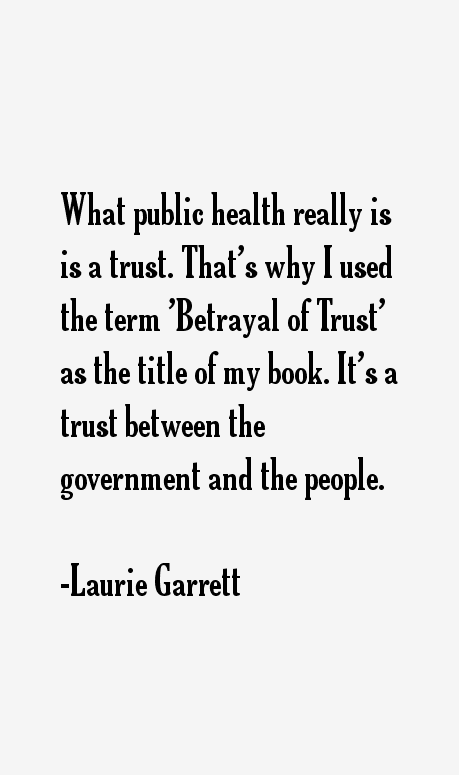 Laurie Garrett Quotes