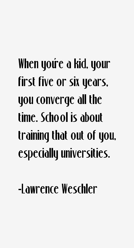 Lawrence Weschler Quotes