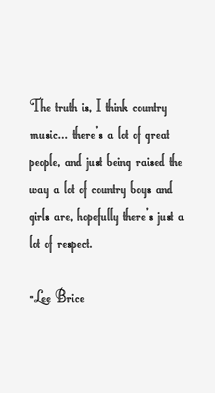 Lee Brice Quotes