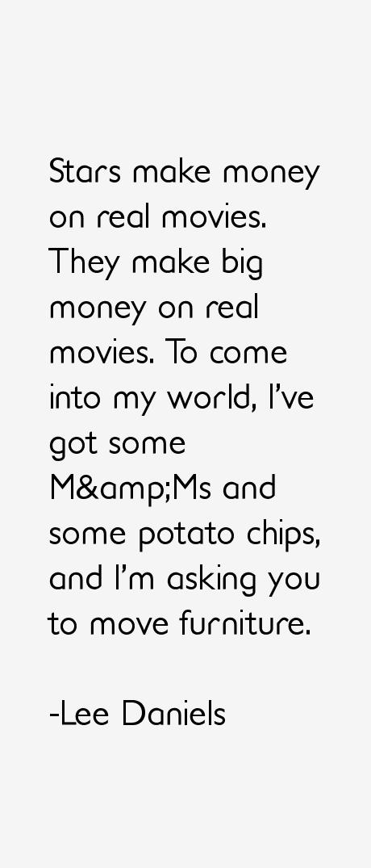 Lee Daniels Quotes