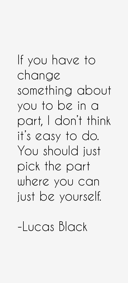 Lucas Black Quotes