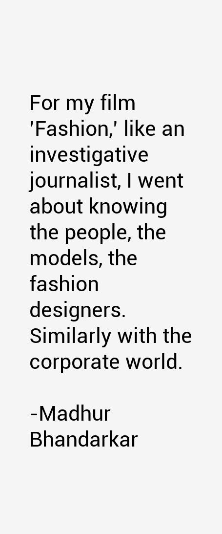 Madhur Bhandarkar Quotes