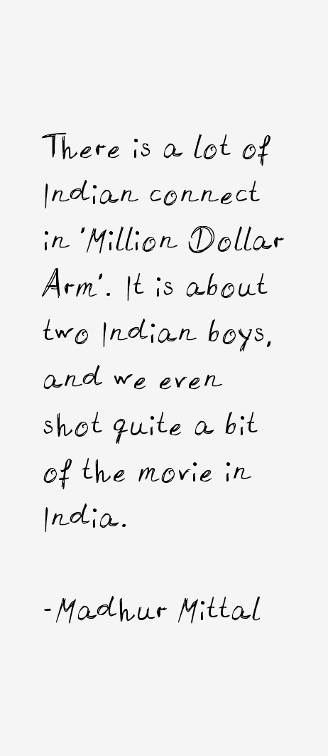 Madhur Mittal Quotes