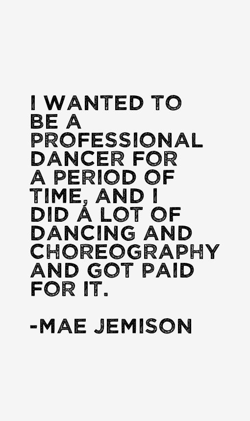 Mae Jemison Quotes