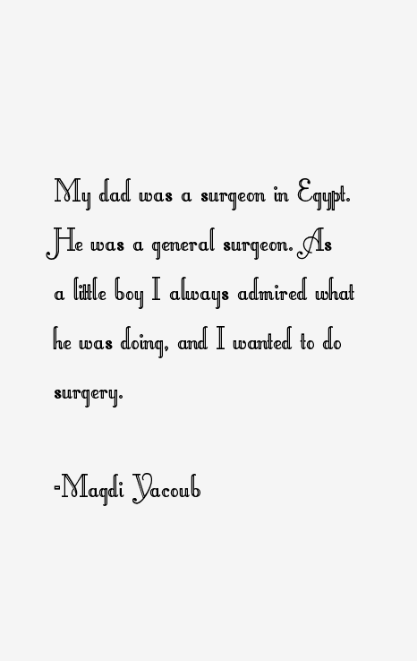 Magdi Yacoub Quotes