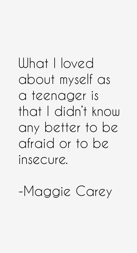 Maggie Carey Quotes