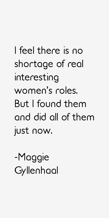 Maggie Gyllenhaal Quotes