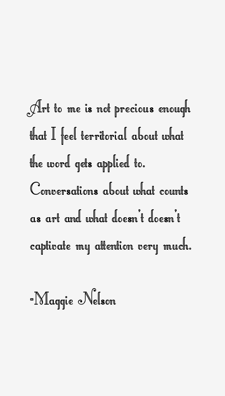 Maggie Nelson Quotes
