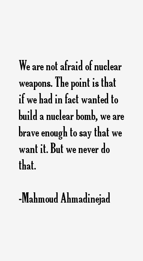 Mahmoud Ahmadinejad Quotes