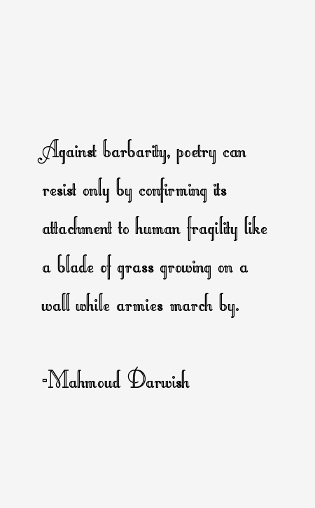 Mahmoud Darwish Quotes