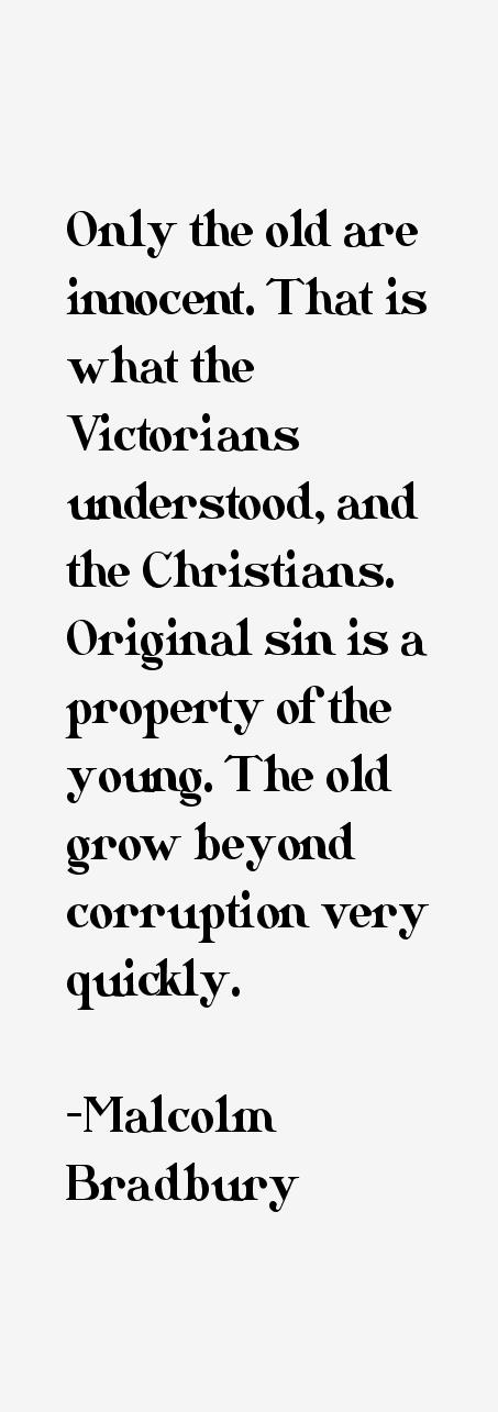 Malcolm Bradbury Quotes