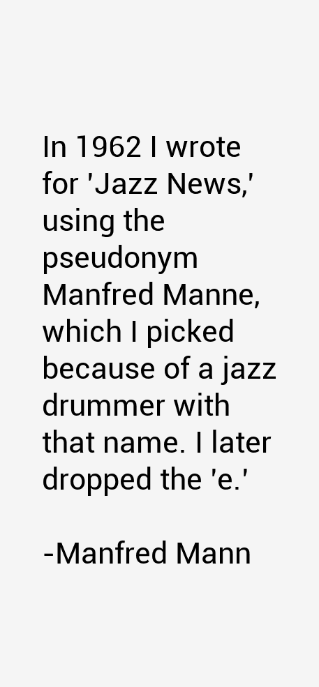 Manfred Mann Quotes