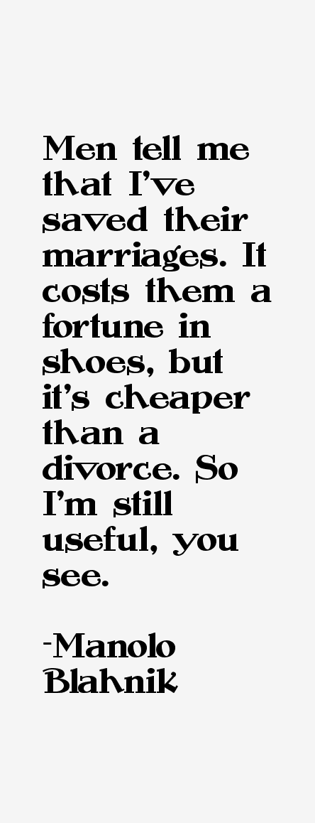 Manolo Blahnik Quotes