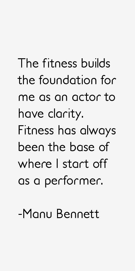 Manu Bennett Quotes