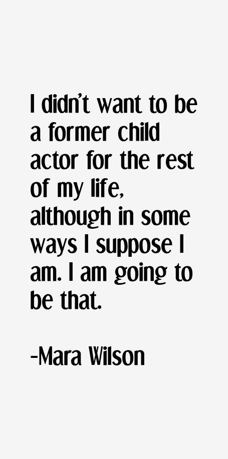 Mara Wilson Quotes